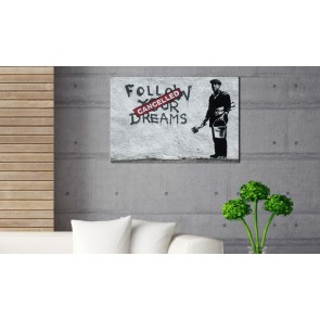 Quadro - Follow Your Dreams Cancelled by Banksy