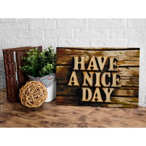 Quadro fai da te - Have a Nice Day